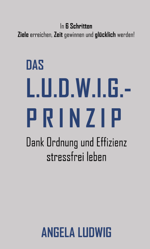 Das LUDWIG-Prinzip